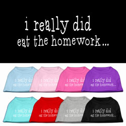 I really did eat the Homework Screen Print Pet Shirt