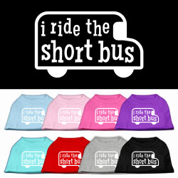 I ride the short bus Screen Print Pet Shirt