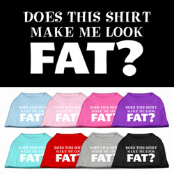 Does This Shirt Make Me Look Fat? Screen Printed Shirt