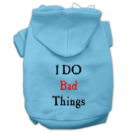 I Do Bad Things Screen Print Pet Hoodies Baby Blue XXXL