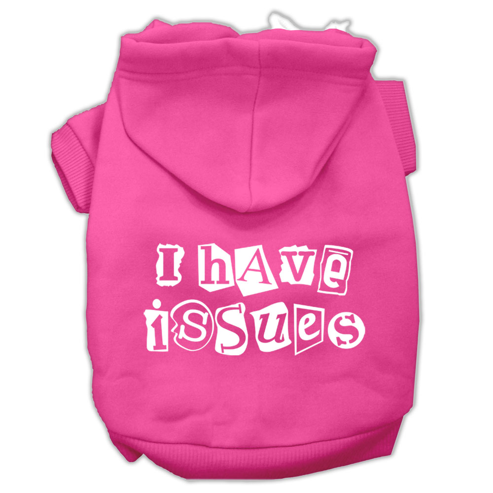 I Have Issues Screen Printed Dog Pet Hoodies Bright Pink Size Med
