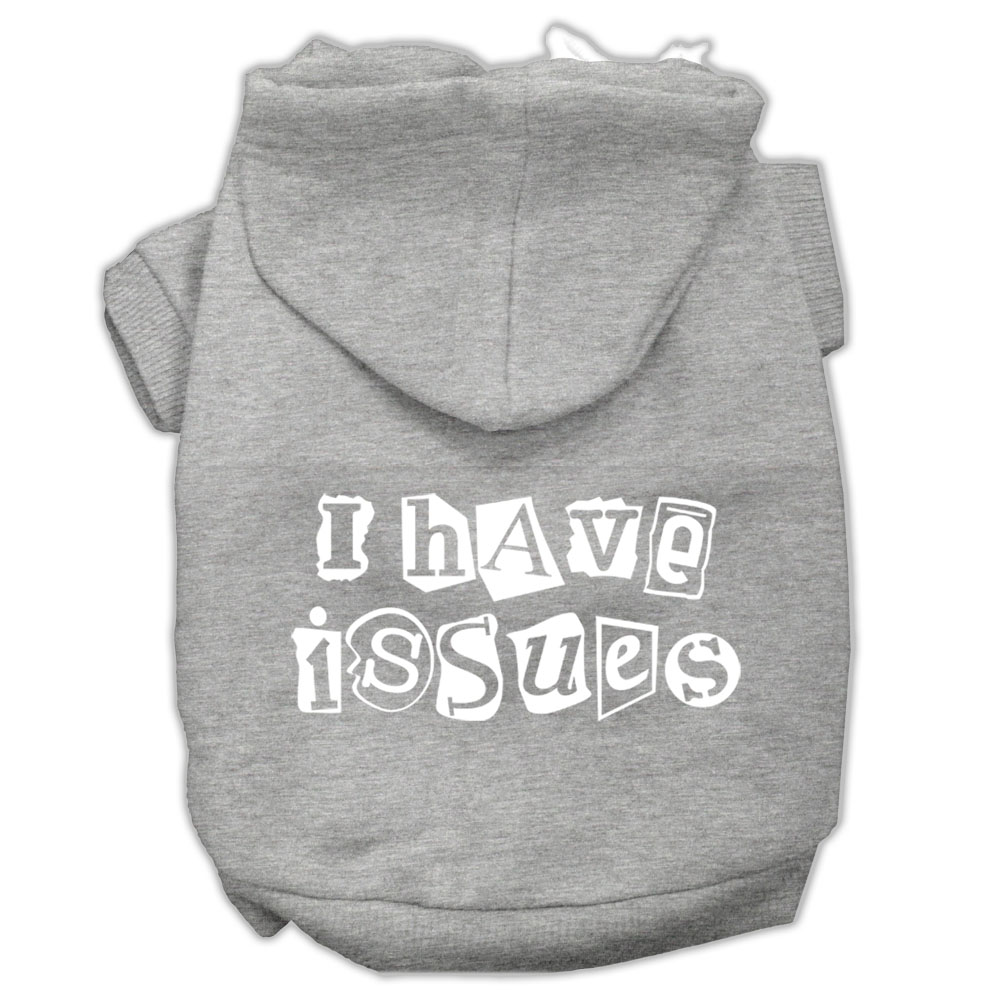 I Have Issues Screen Printed Dog Pet Hoodies Grey Size XXXL