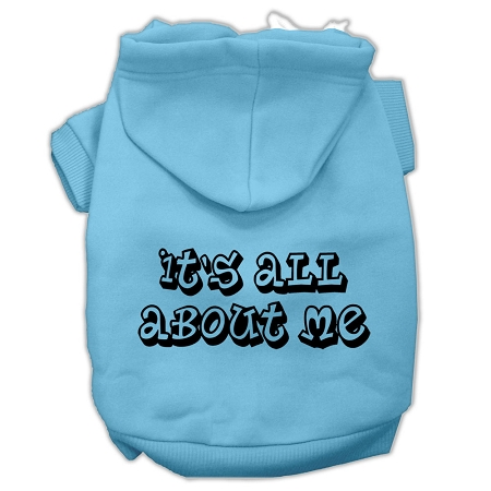 It's All About Me Screen Print Pet Hoodies Baby Blue Size Sm