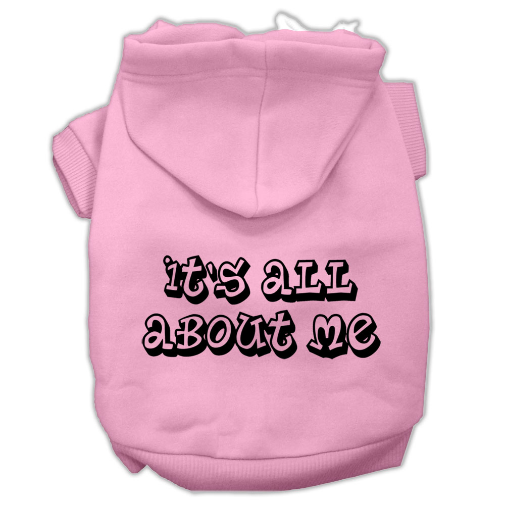 It's All About Me Screen Print Pet Hoodies Light Pink Size XS