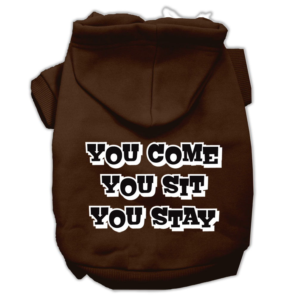 You Come, You Sit, You Stay Screen Print Pet Hoodies Brown Size XXXL