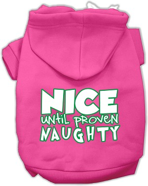 Nice until proven Naughty Screen Print Pet Hoodie Bright Pink Med (12)
