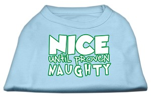 Nice until proven Naughty Screen Print Pet Shirt Baby Blue XS (8)