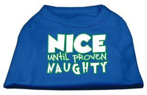 Nice until proven Naughty Screen Print Pet Shirt Blue Lg (14)