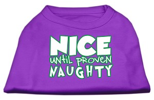 Nice until proven Naughty Screen Print Pet Shirt Purple XXL (18)
