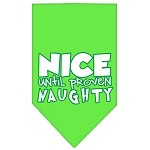 Nice until proven Naughty Screen Print Pet Bandana Lime Green Size Large