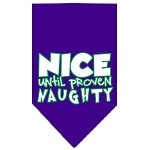 Nice until proven Naughty Screen Print Pet Bandana Purple Size Large