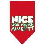 Nice until proven Naughty Screen Print Pet Bandana Red Size Large