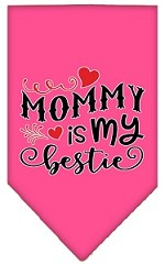 Mommy is my Bestie Screen Print Pet Bandana Bright Pink Small