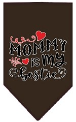 Mommy is my Bestie Screen Print Pet Bandana Cocoa Small
