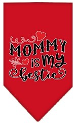 Mommy is my Bestie Screen Print Pet Bandana Red Small