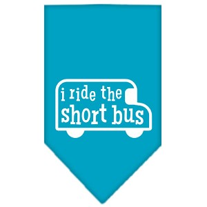 I ride the short bus Screen Print Bandana Turquoise Small