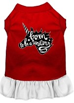 Born to be a Unicorn Screen Print Dog Dress Red with White XS