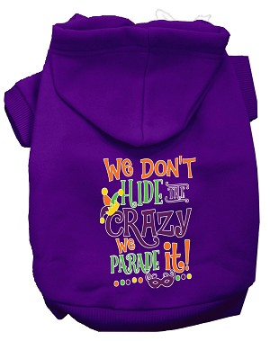 We Don't Hide the Crazy Screen Print Mardi Gras Dog Hoodie Purple XXXL