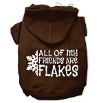 All my friends are Flakes Screen Print Pet Hoodies Brown Size XS (8)