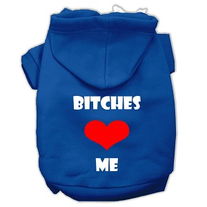 Bitches Love Me Screen Print Pet Hoodies Blue Size XS (8)