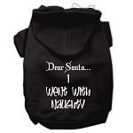 Dear Santa I Went with Naughty Screen Print Pet Hoodies Black Size XS (8)