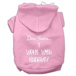 Dear Santa I Went with Naughty Screen Print Pet Hoodies Light Pink Size XS (8)
