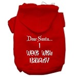 Dear Santa I Went with Naughty Screen Print Pet Hoodies Red Size XS (8)