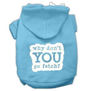 You Go Fetch Screen Print Pet Hoodies Baby Blue Size Sm (10)