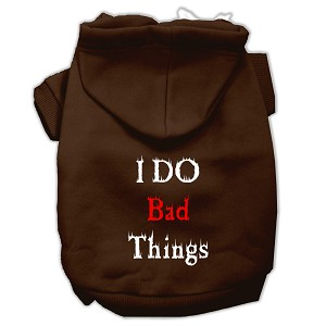 I Do Bad Things Screen Print Pet Hoodies Brown XXXL