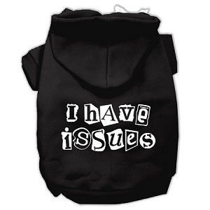 I Have Issues Screen Printed Dog Pet Hoodies Black Size XL (16)