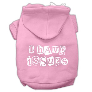 I Have Issues Screen Printed Dog Pet Hoodies Light Pink Size XL (16)