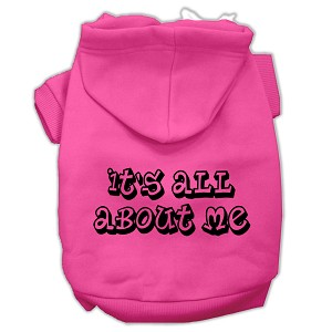 It's All About Me Screen Print Pet Hoodies Bright Pink Size Med