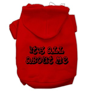 It's All About Me Screen Print Pet Hoodies Red Size Lg