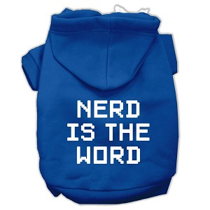 Nerd is the Word Screen Print Pet Hoodies Blue Size XL (16)