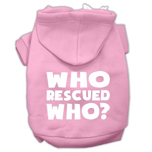 Who Rescued Who Screen Print Pet Hoodies Light Pink Size XL (16)