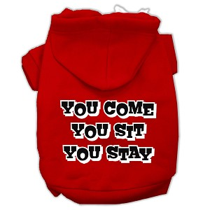 You Come, You Sit, You Stay Screen Print Pet Hoodies Red Size XXXL(20)