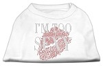 I'm Too Sexy Rhinestone Shirts White S