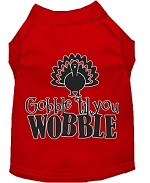 Gobble til You Wobble Screen Print Dog Shirt Red XS