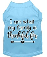 I Am What My Family is Thankful For Screen Print Dog Shirt Baby Blue XS