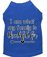 I Am What My Family is Thankful For Screen Print Dog Shirt Blue XS