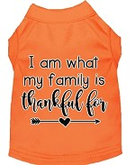 I Am What My Family is Thankful For Screen Print Dog Shirt Orange XS
