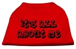 It's All About Me Screen Print Shirts Red XS