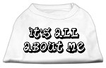 It's All About Me Screen Print Shirts White XS