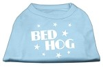 Bed Hog Screen Printed Shirt Baby Blue XS