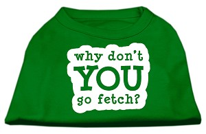 You Go Fetch Screen Print Shirt Green Lg (14)