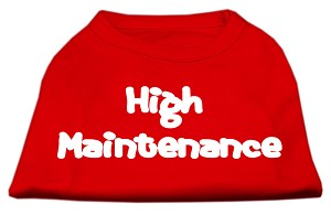 High Maintenance Screen Print Shirts Red XXXL