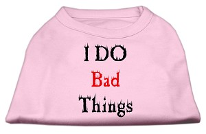 I Do Bad Things Screen Print Shirts Light Pink XL
