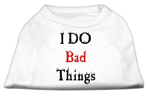 I Do Bad Things Screen Print Shirts White L (14)