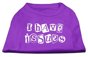 I Have Issues Screen Printed Dog Shirt Purple Lg (14)