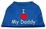 I Love My Daddy Screen Print Shirts Blue Med